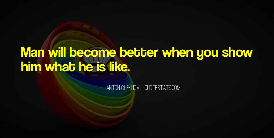 Become A Better Man Quotes #1090736