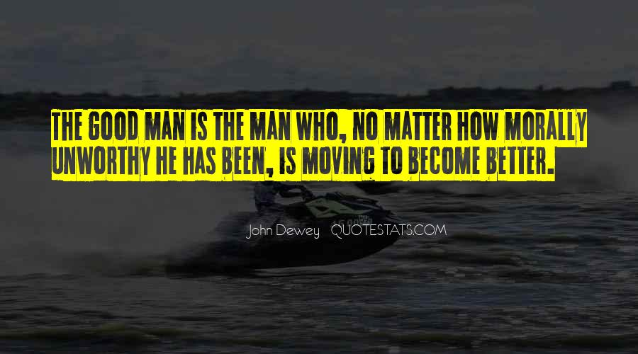 Become A Better Man Quotes #1128822