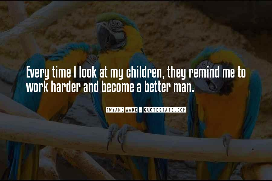 Become A Better Man Quotes #1395785