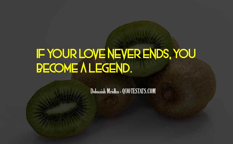 Become A Legend Quotes #1076251
