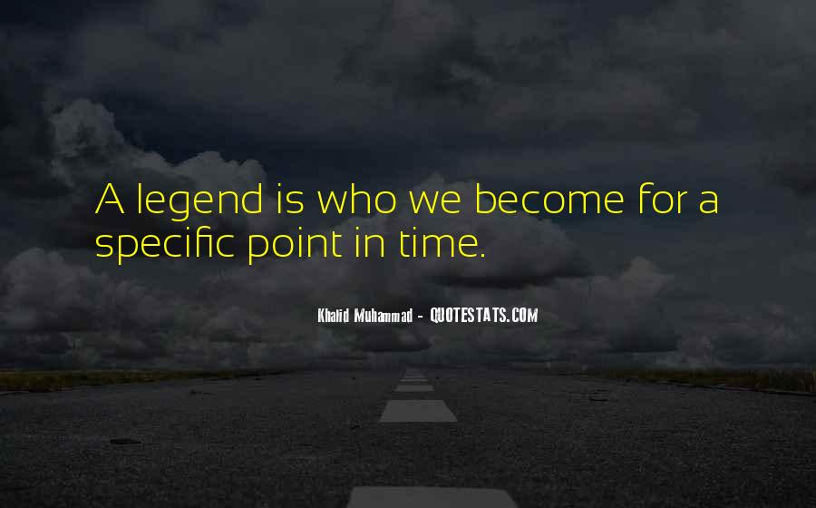 Become A Legend Quotes #1702453