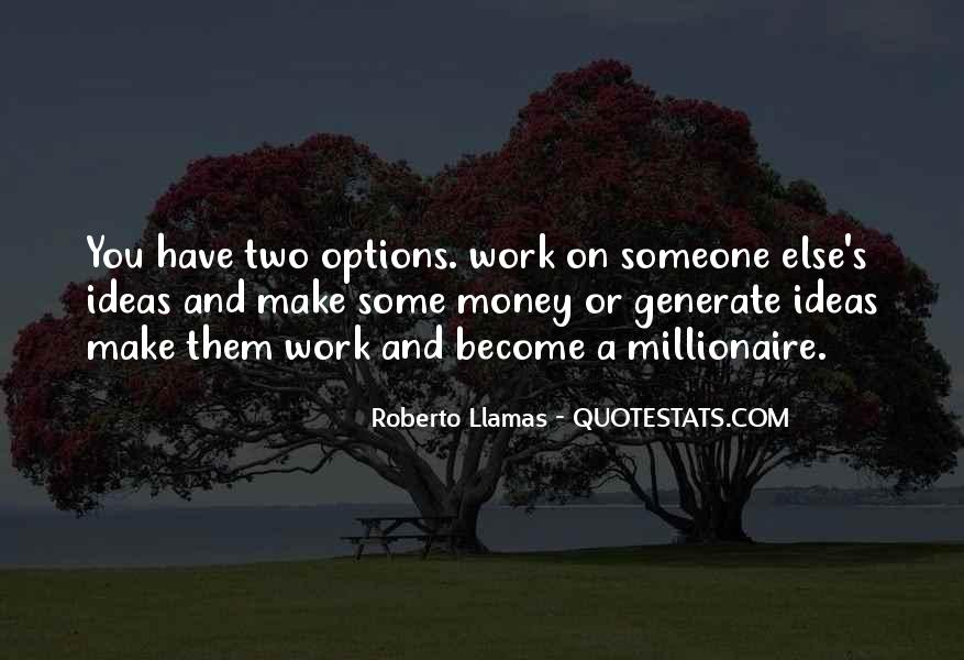 Become A Millionaire Quotes #1115401