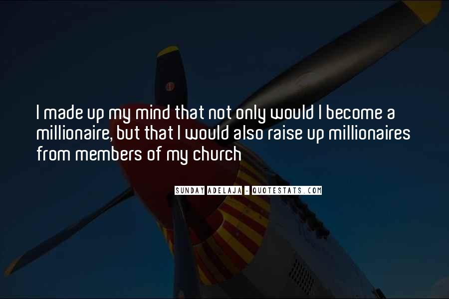 Become A Millionaire Quotes #1140987