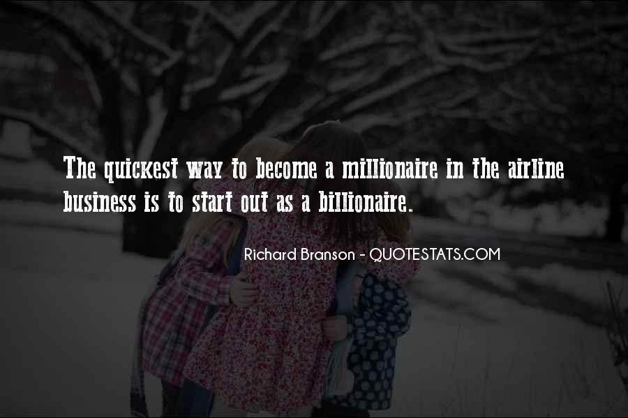 Become A Millionaire Quotes #1802391