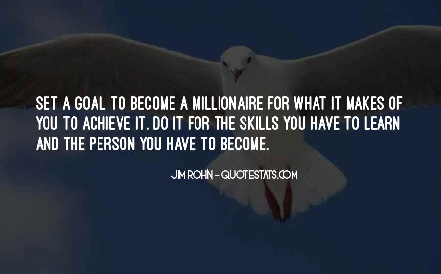 Become A Millionaire Quotes #737559