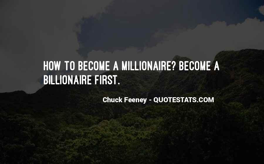 Become A Millionaire Quotes #743435