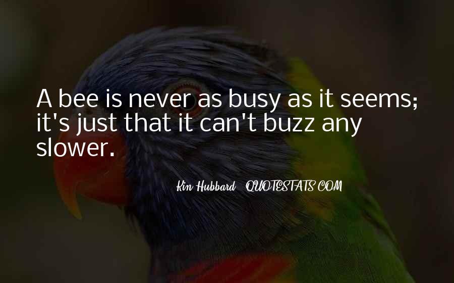 Bee Buzz Quotes #298106