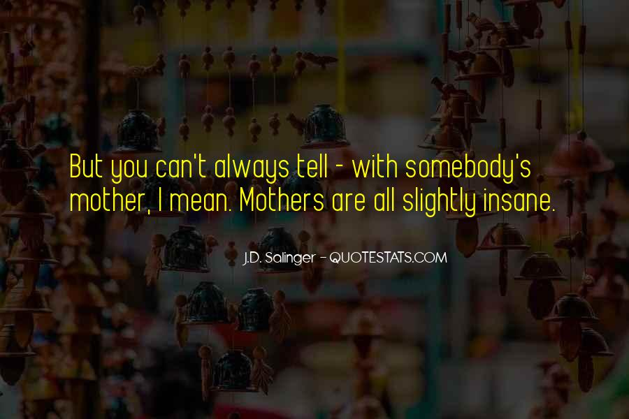 Quotes About Mean Mothers #1430139