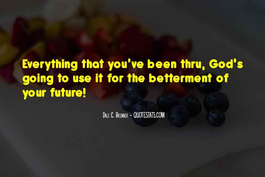Been Thru Quotes #1121203