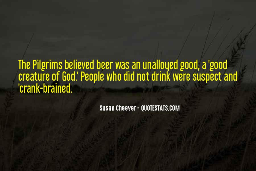 Beer And Alcohol Quotes #1108614