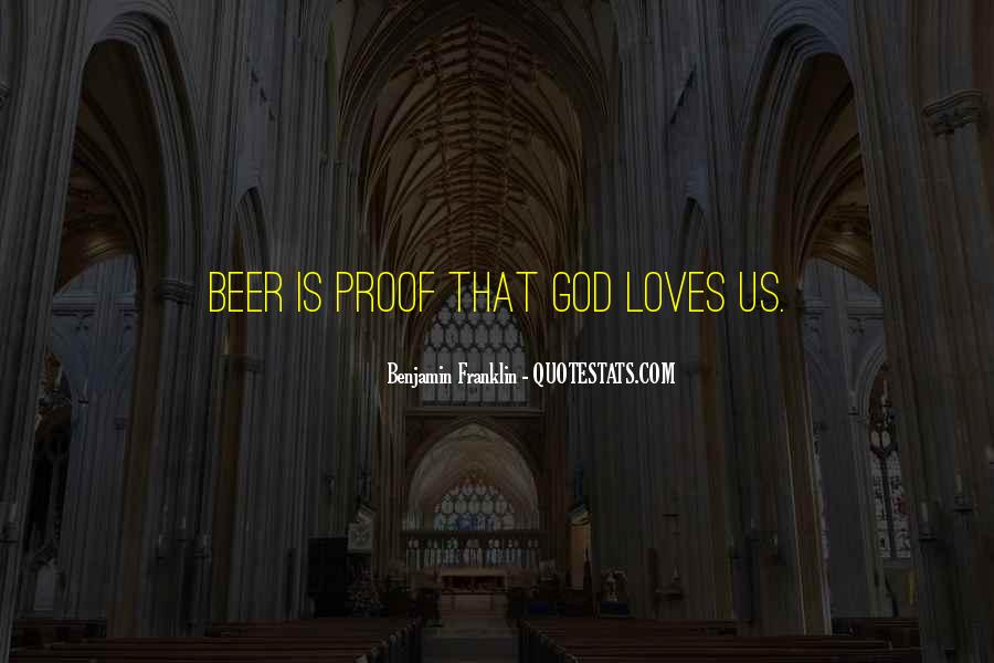 Beer And Alcohol Quotes #1737764