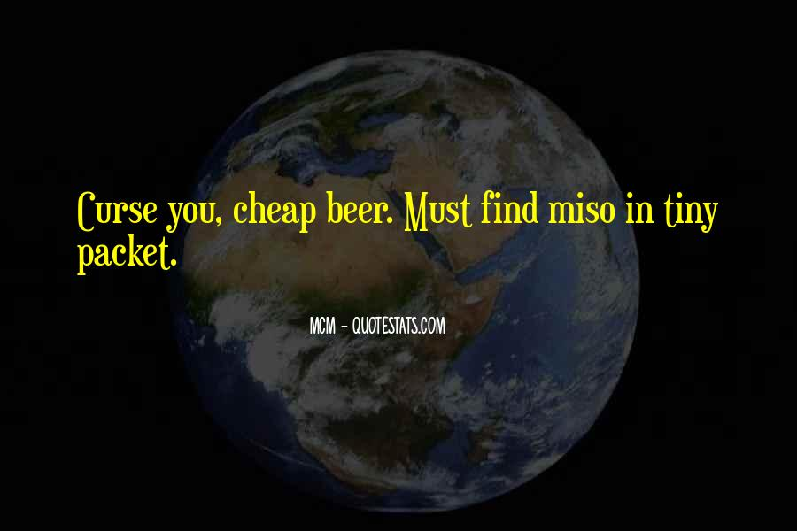 Beer And Alcohol Quotes #626366