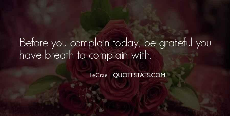 Before Complaining Quotes #278156