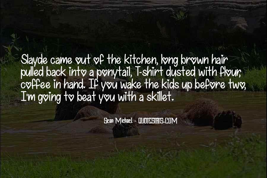 Before I Wake Quotes #1466913