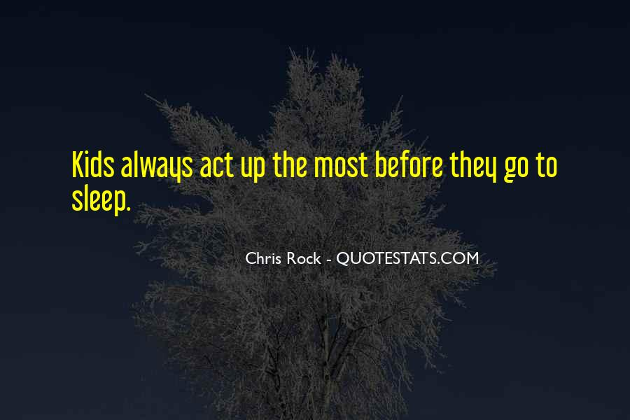 Before We Go To Sleep Quotes #88275