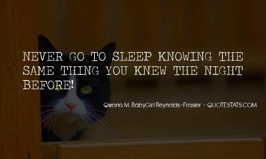 Before You Sleep Quotes #1192849