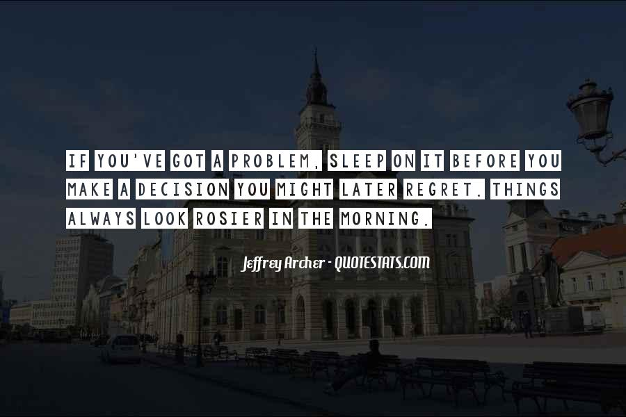 Before You Sleep Quotes #1457011
