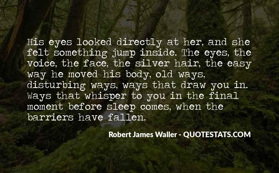 Before You Sleep Quotes #1733083