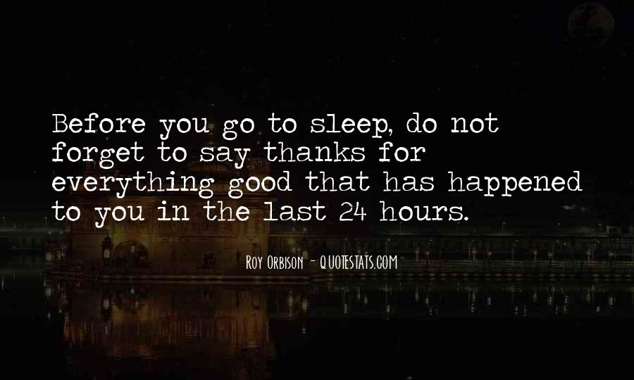 Before You Sleep Quotes #920493