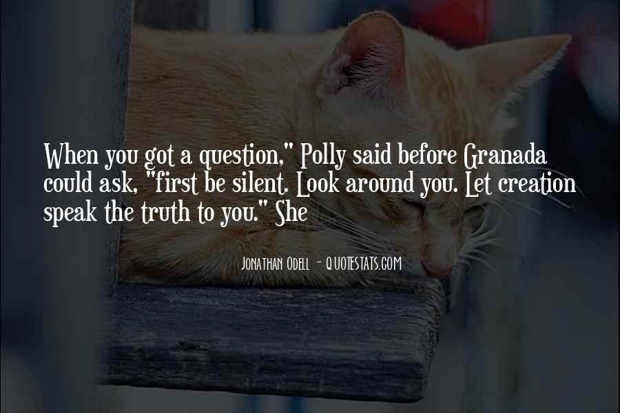 Before You Speak Quotes #1168918