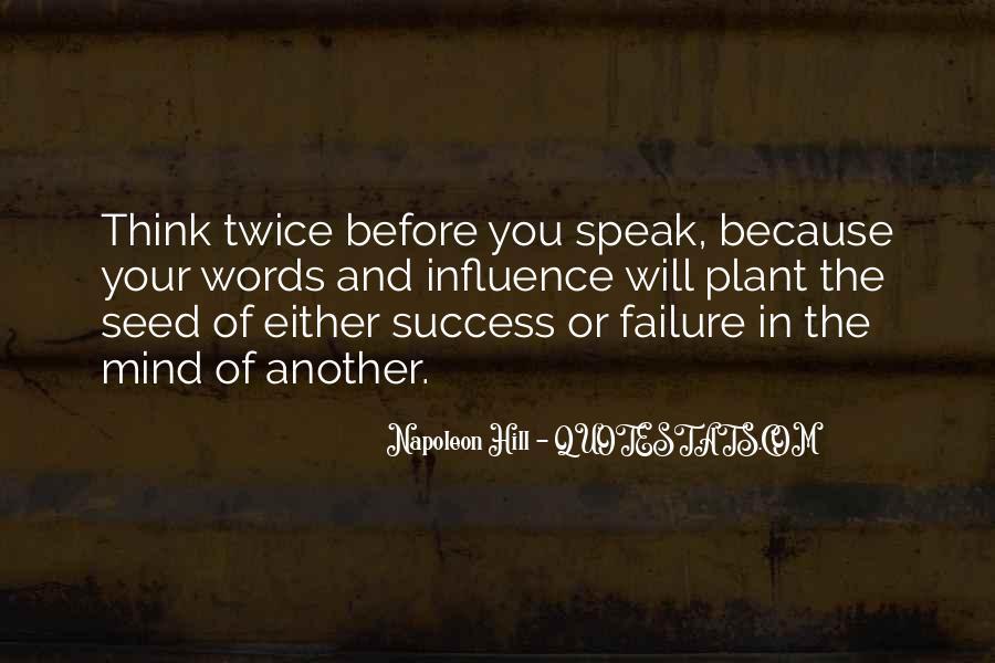 Before You Speak Quotes #1231662