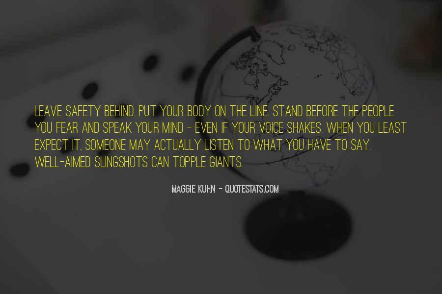 Before You Speak Quotes #1249455