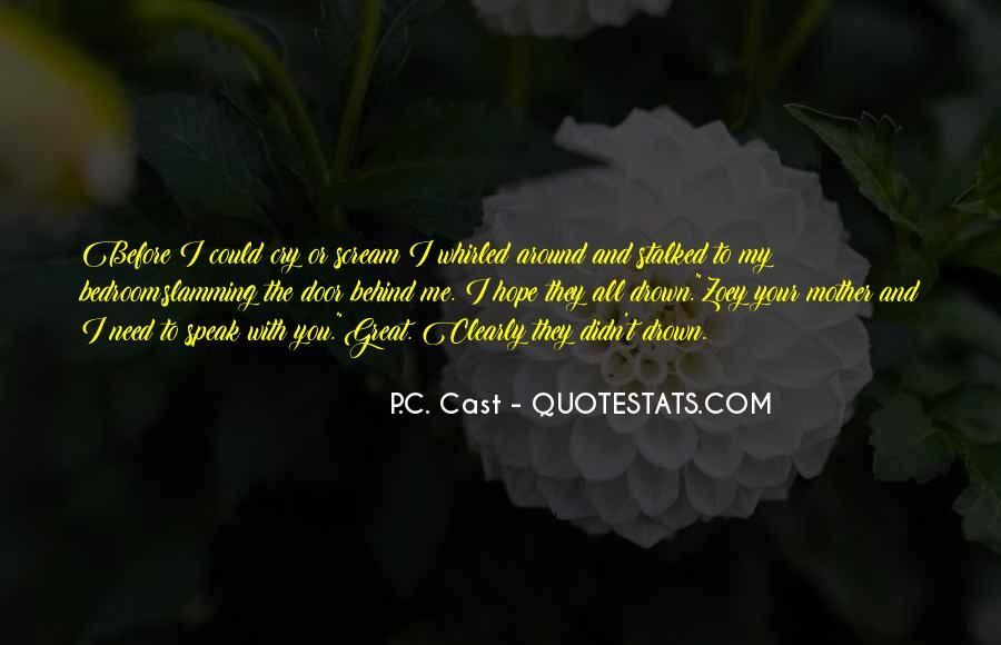 Before You Speak Quotes #1270545