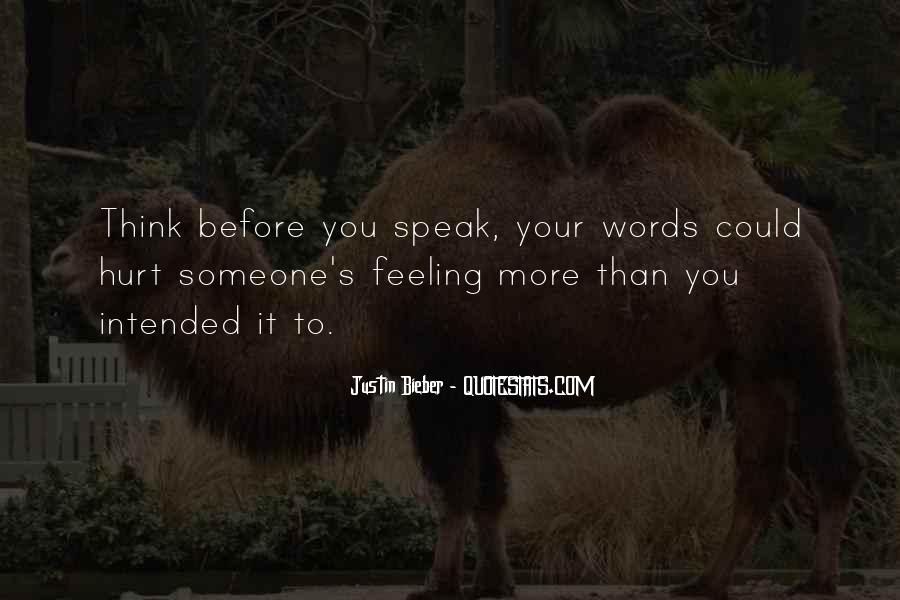Before You Speak Quotes #1284394