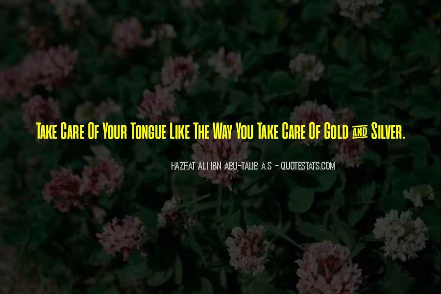 Before You Speak Quotes #1287829