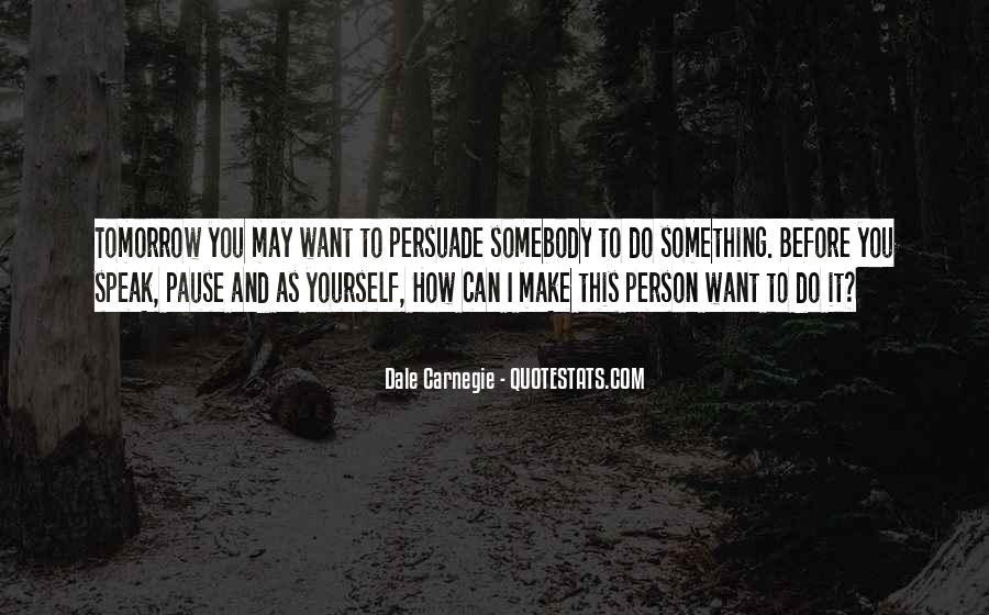 Before You Speak Quotes #1304296
