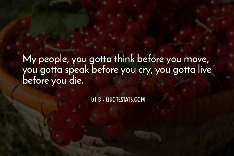 Before You Speak Quotes #201788