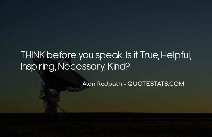 Before You Speak Quotes #210650
