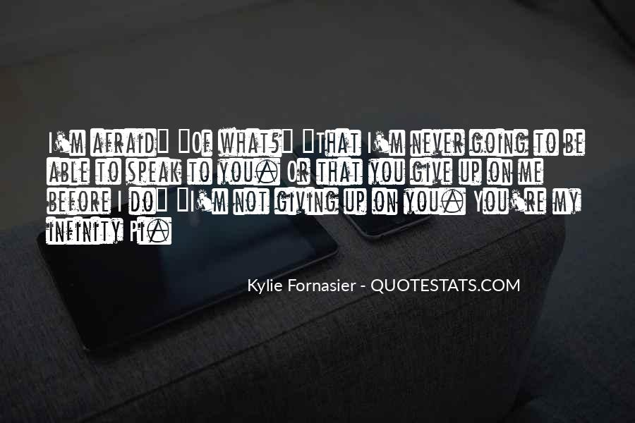Before You Speak Quotes #238126