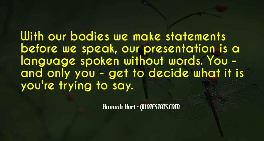 Before You Speak Quotes #284889