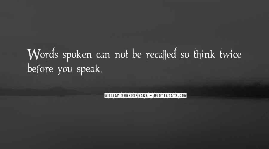 Before You Speak Quotes #291548