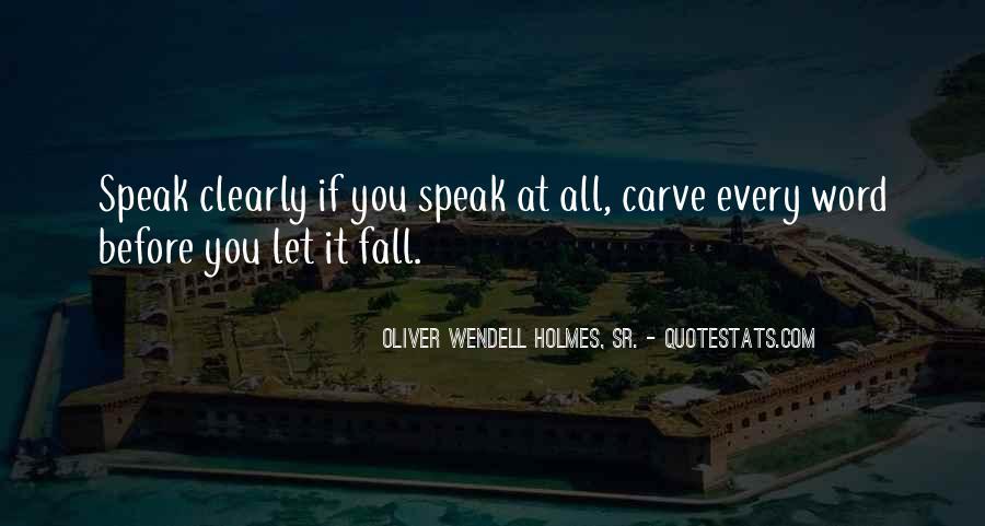 Before You Speak Quotes #294724