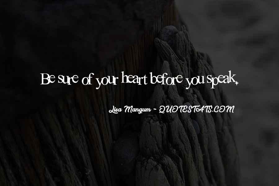 Before You Speak Quotes #349496