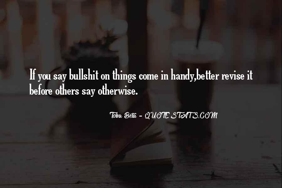 Before You Speak Quotes #378524