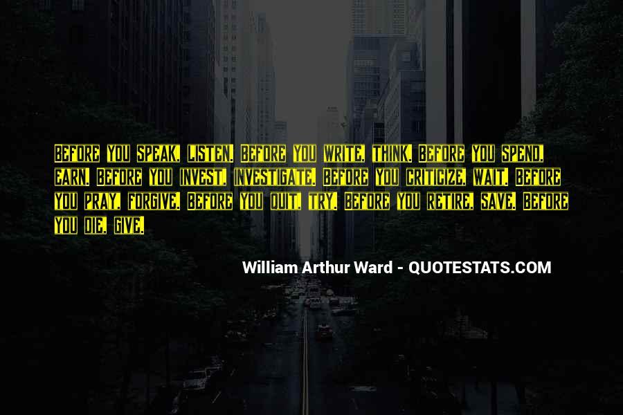 Before You Speak Quotes #506813