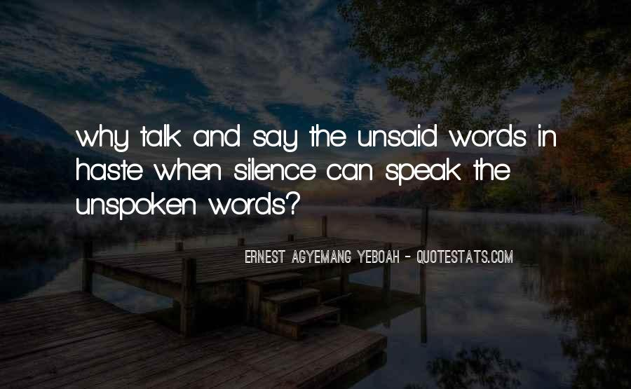 Before You Speak Quotes #525036