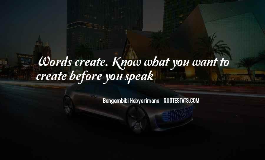 Before You Speak Quotes #578446