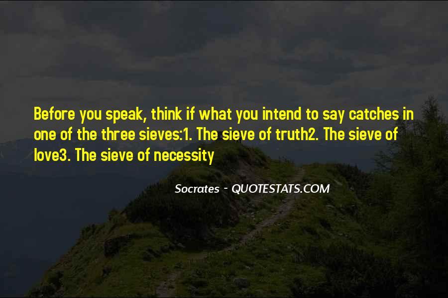 Before You Speak Quotes #578947