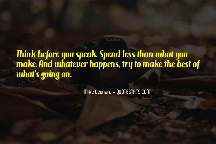 Before You Speak Quotes #622383