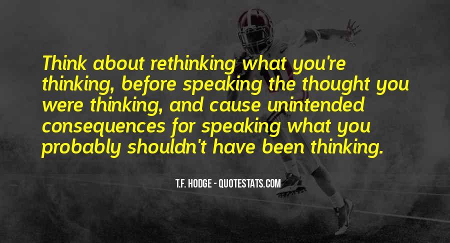 Before You Speak Quotes #638811