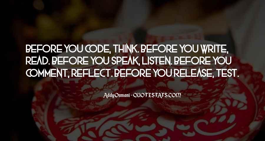 Before You Speak Quotes #69542
