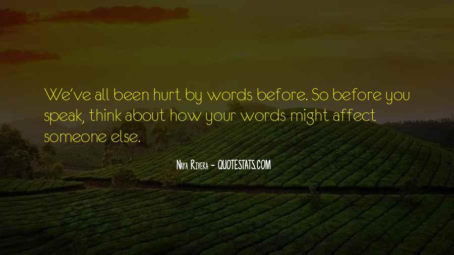 Before You Speak Quotes #747025