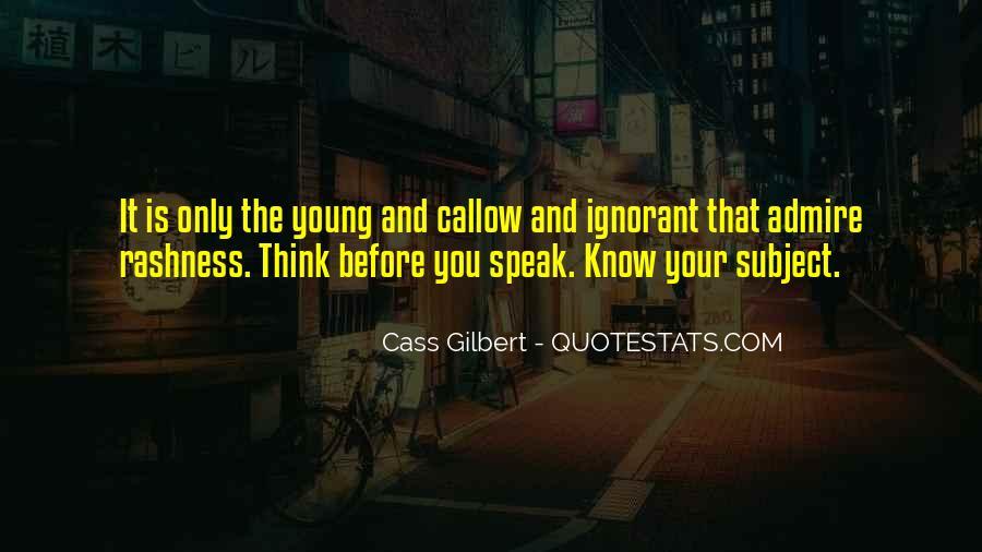 Before You Speak Quotes #772979