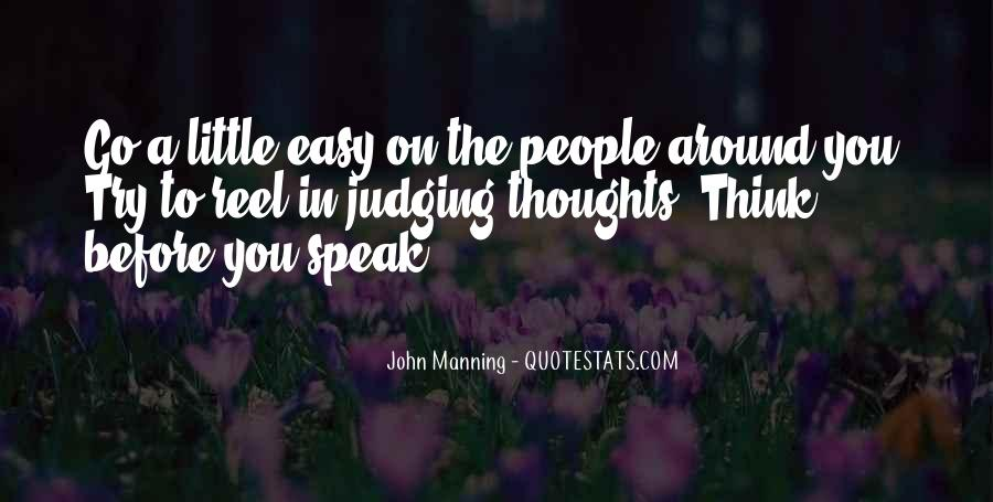 Before You Speak Quotes #776700