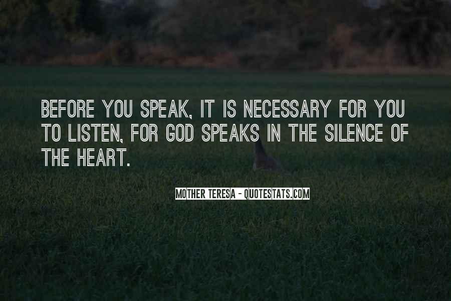 Before You Speak Quotes #845054