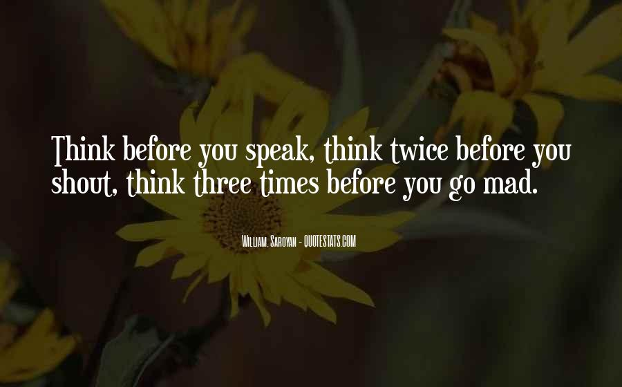 Before You Speak Quotes #862944